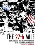 The 27th Mile - sales benefit Boston Marathon victims
