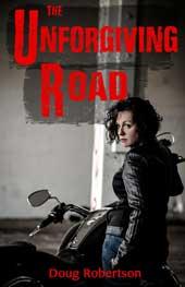 The Unforgiving Road